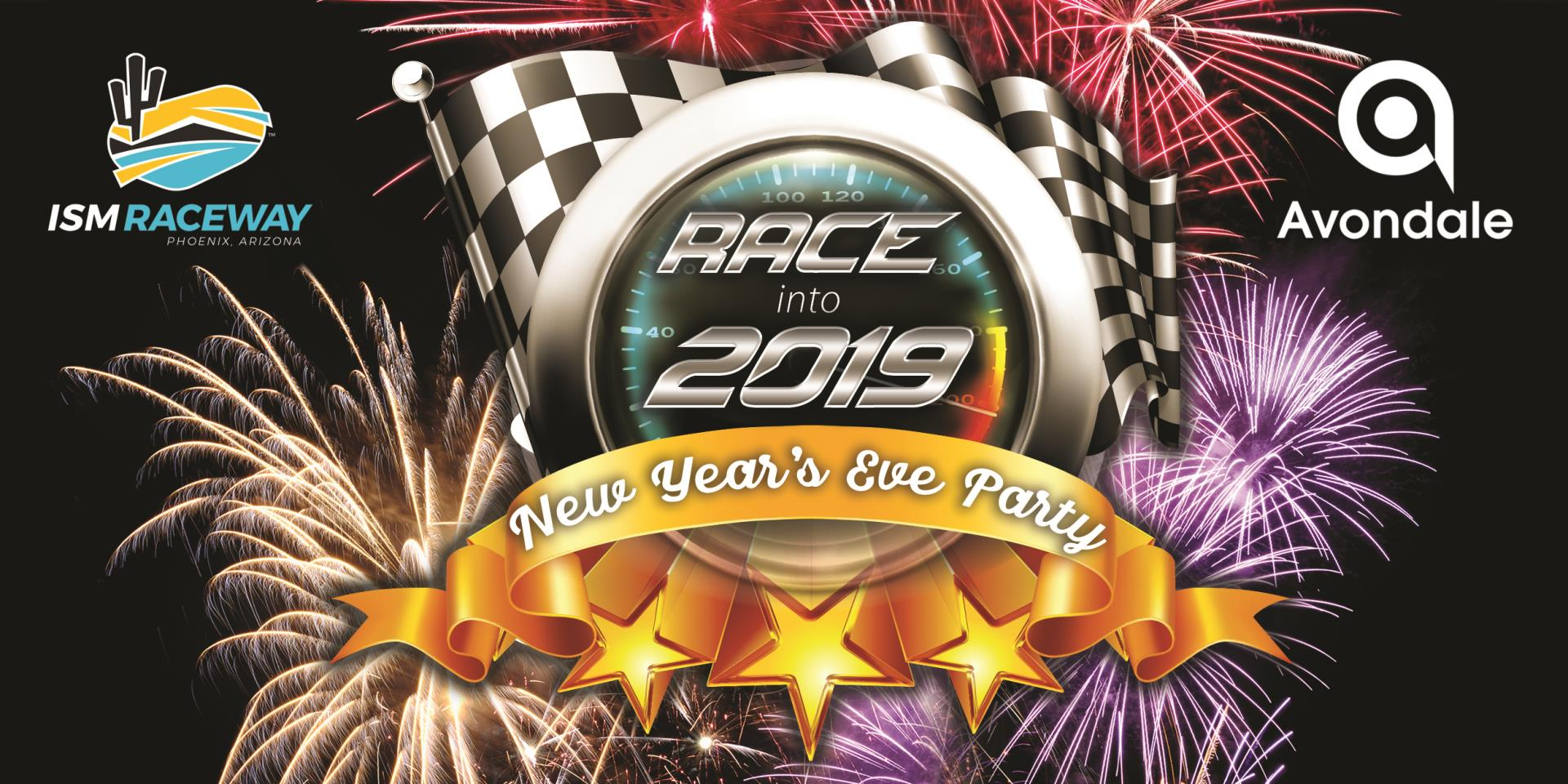 Race into 2019 in Avondale at ISM Raceway; New Year's Eve Event to feature Fireworks and More