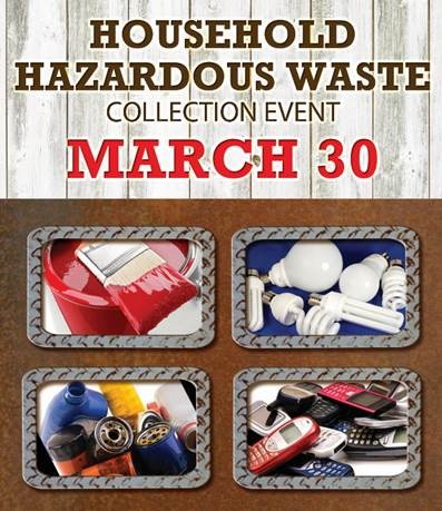 Residential Household Hazardous Waste Event, March 30